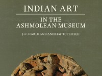 Indian Art in the Ashmolean Museum by J. C. Harle and Andrew Topsfield