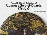 The A.H. Church Collection of Japanese Sword-Guards (Tsuba) by Albert James Koop
